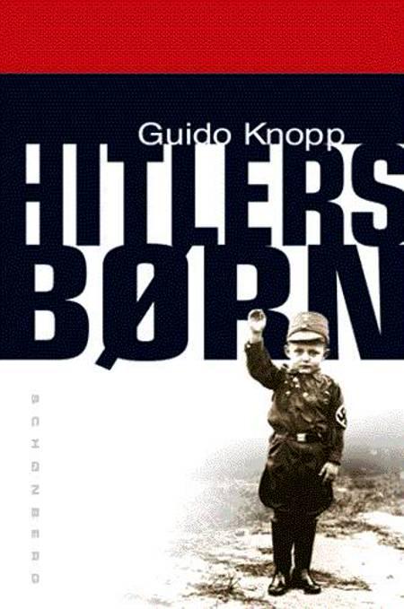 Hitlers børn af Guido Knopp