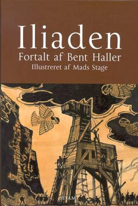 Iliaden af Bent Haller og Homer