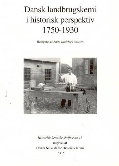 Dansk landbrugskemi i historisk perspektiv 1750-1930