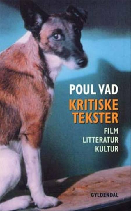 Kritiske tekster af Poul Vad