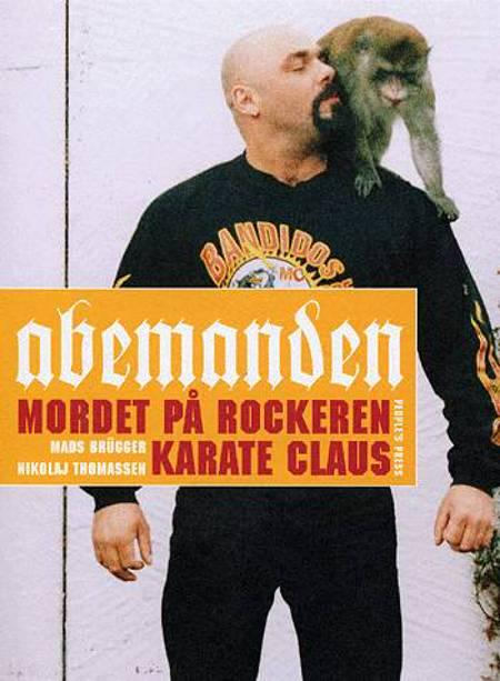 Abemanden af Nikolaj Thomassen og Mads Brügger