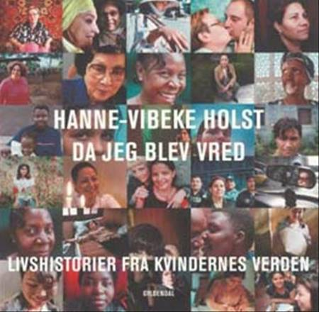 Da jeg blev vred af Hanne-Vibeke Holst