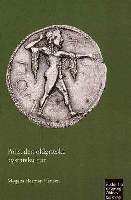 Polis - den oldgræske bystatskultur af Mogens Herman Hansen