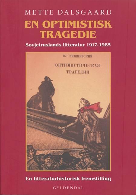 En optimistisk tragedie af Mette Dalsgaard