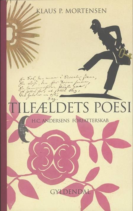Tilfældets poesi af Klaus P. Mortensen