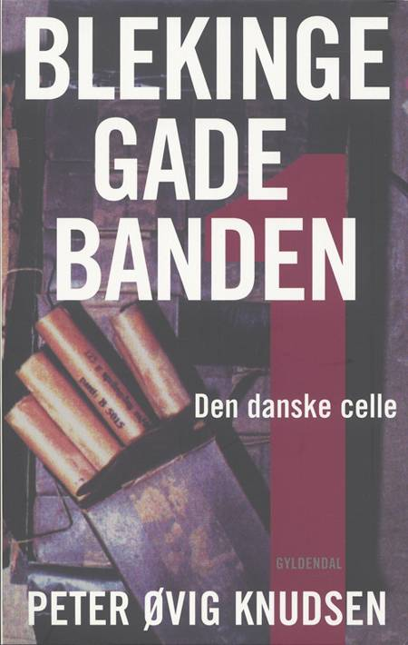 Blekingegadebanden 1 af Peter Øvig Knudsen