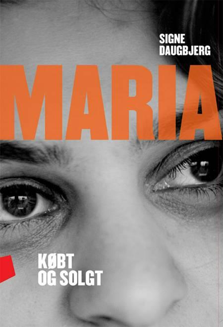 Maria - købt og solgt af Signe Daugbjerg