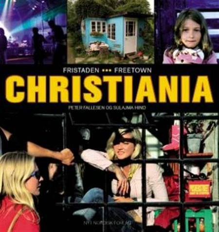 Fristaden Christiania af Sulaima Hind og Peter Fallesen