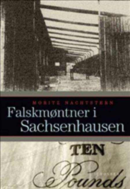 Falskmøntner i Sachsenhausen af Ragnar Arntzen, Moritz Nachtstern og Moritz Nachstern