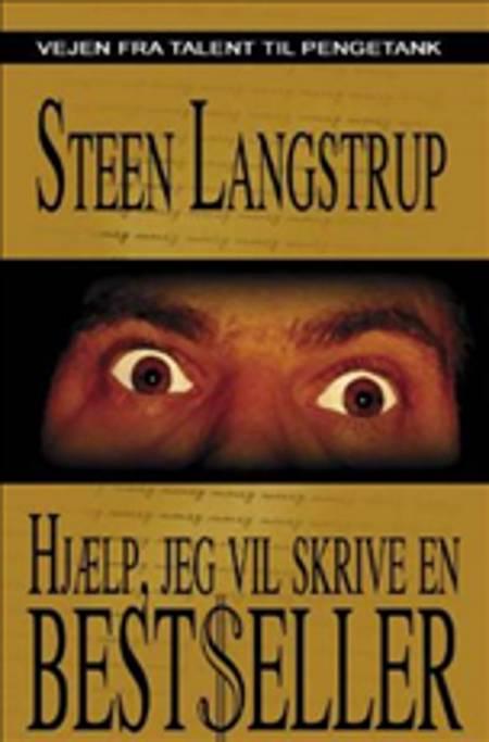 Hjælp, jeg vil skrive en bestseller af Steen Langstrup