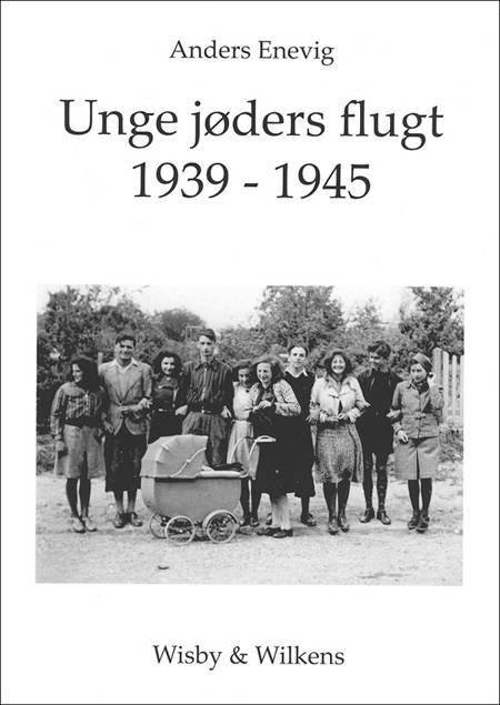 Unge jøders flugt 1939-1945 af Anders Enevig