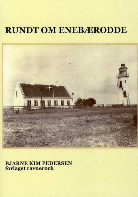 Rundt om Enebærodde af Bjarne Kim Pedersen