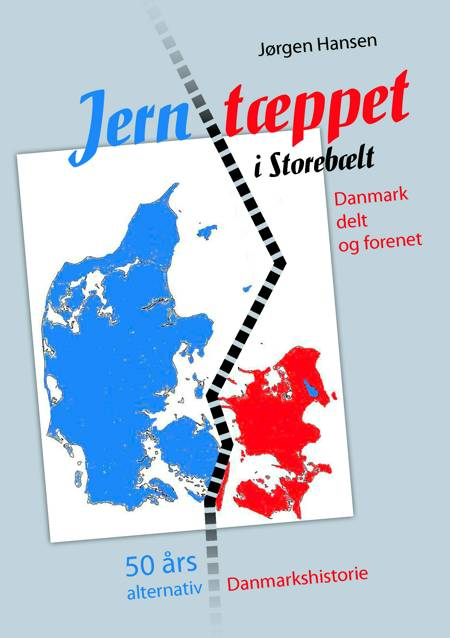 Jerntæppet i Storebælt af Jørgen Hansen