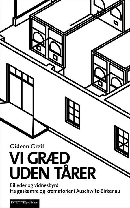Vi græd uden tårer af Gideon Greif