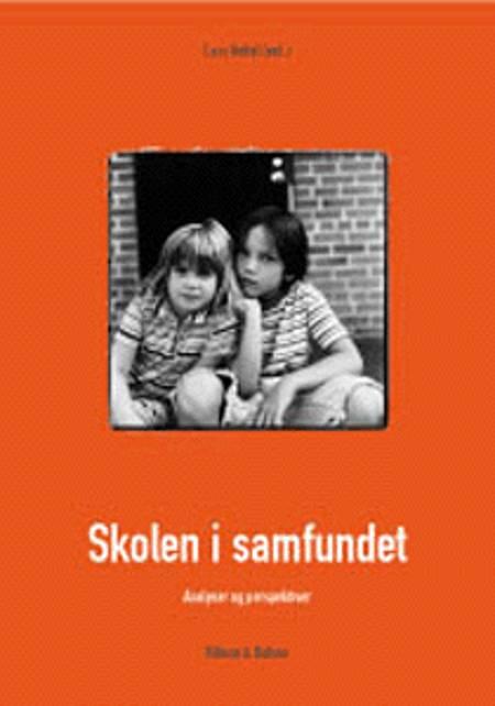Skolen i samfundet af Lars Kettel