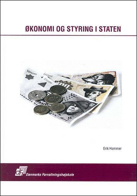 Økonomi og styring i staten af Erik Hammer