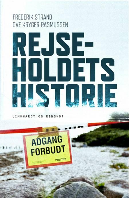 Rejseholdets historie af Frederik Strand og Ove Kryger Rasmussen