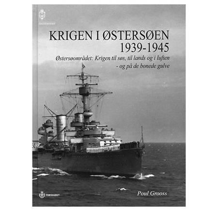 Krigen i Østersøen 1939-1945 af Poul Grooss