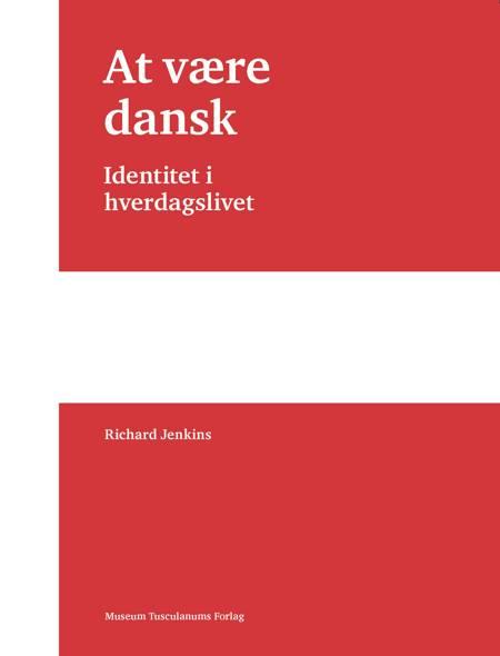 At være dansk af Richard Jenkins