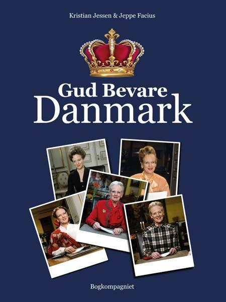 Gud bevare Danmark af Jeppe Facius og Kristian Jessen