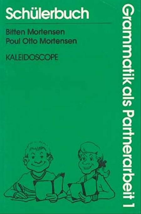 Grammatik als Partnerarbeit 1 af Poul Otto Mortensen og Bitten Mortensen