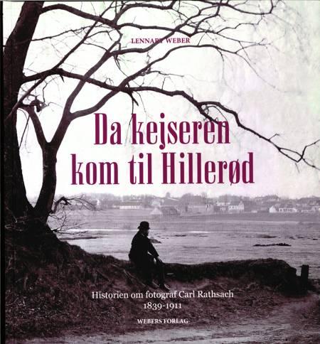 Da kejseren kom til Hillerød af Lennart Weber