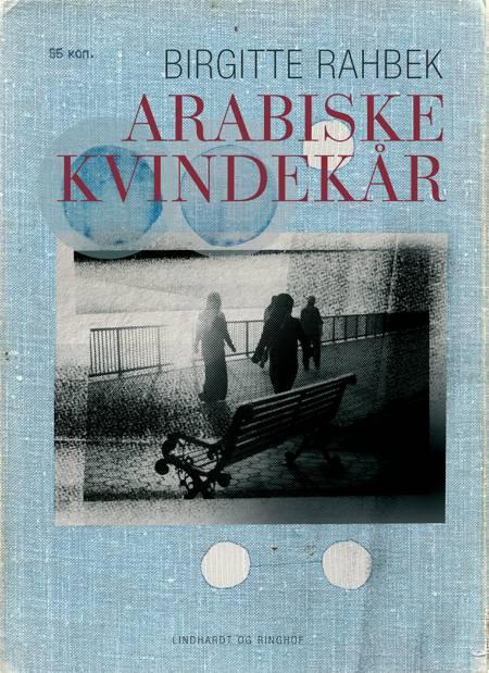 Arabiske kvindekår af Birgitte Rahbek
