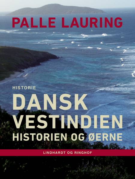 Dansk Vestindien af Palle Lauring