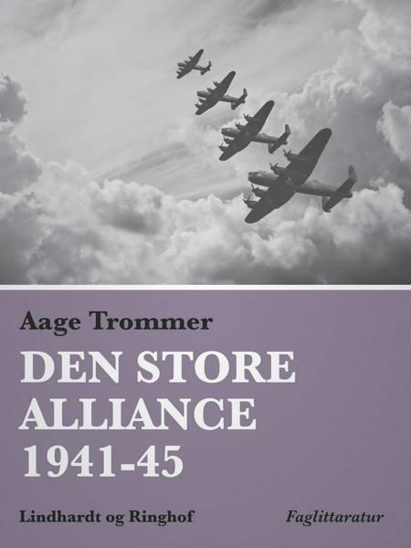 Den store alliance 1941-45 af Aage Trommer