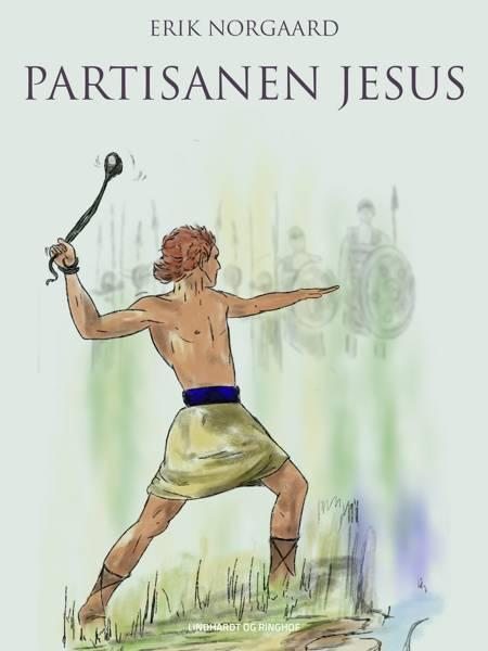 Partisanen Jesus af Erik Nørgaard