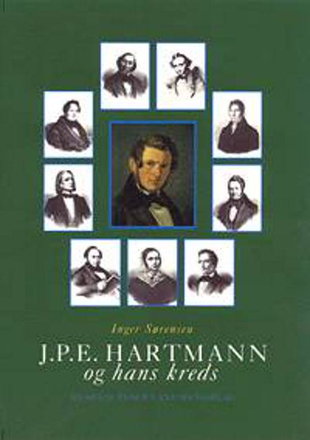 J.P.E. Hartmann og hans kreds, (Bind 1-3)