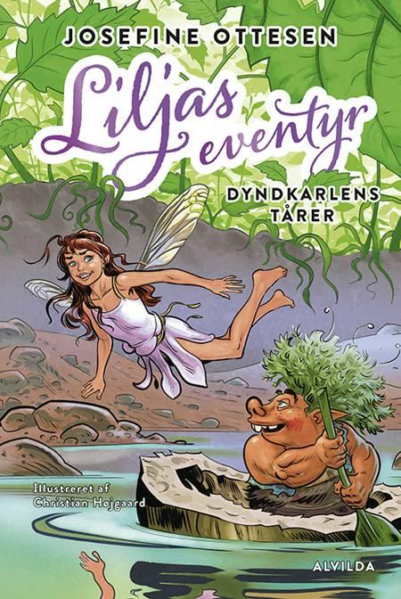 Liljas eventyr: Dyndkarlens tårer af Josefine Ottesen