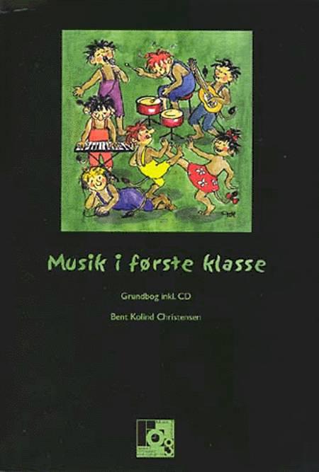 Musik i første klasse af Bent Kolind Christensen