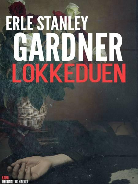 Lokkeduen af Erle Stanley Gardner