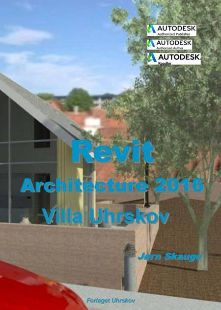 Revit Architecture 2016 - Villa Uhrskov af Jørn Skauge