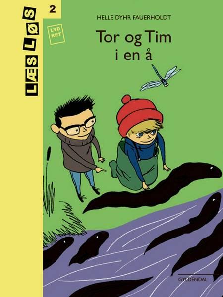 Tor og Tim i en å af Helle Dyhr Fauerholdt