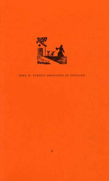 Dronning af England af Jørn H. Sværen