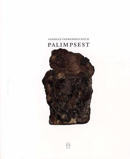 Palimpsest af Andreas Vermehren Holm