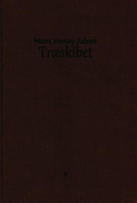 Træskibet af Hans Henny Jahn