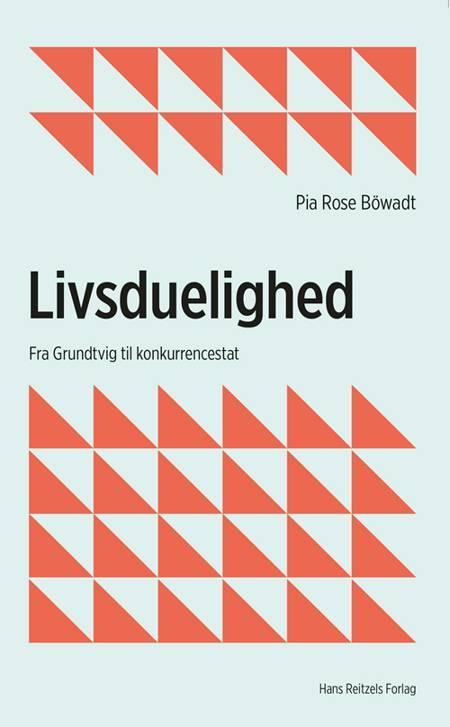 Livsduelighed af Pia Rose Böwadt