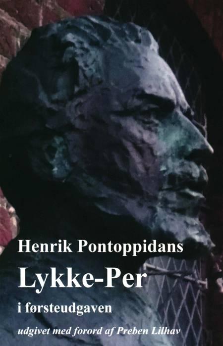 Henrik Pontoppidans Lykke-Per af Henrik Pontoppidan
