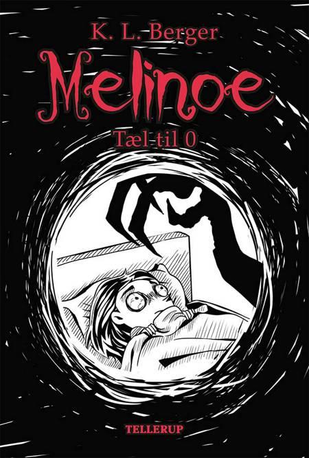 Melinoe 1: Tæl til 0 af Katja L. Berger