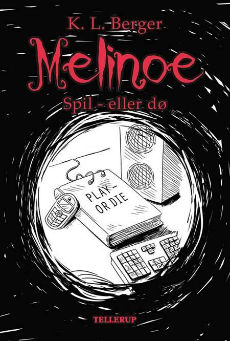 Melinoe 3: Spil - eller dø af Katja L. Berger