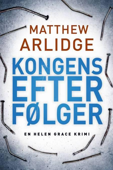 Kongens efterfølger af Matthew Arlidge