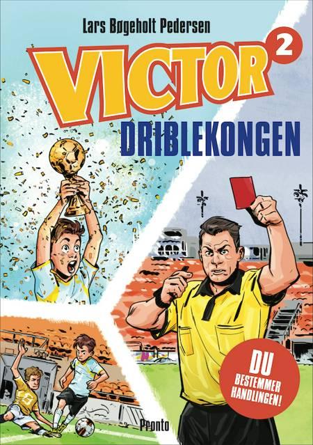 VICTOR Driblekongen af Lars Bøgeholt Pedersen