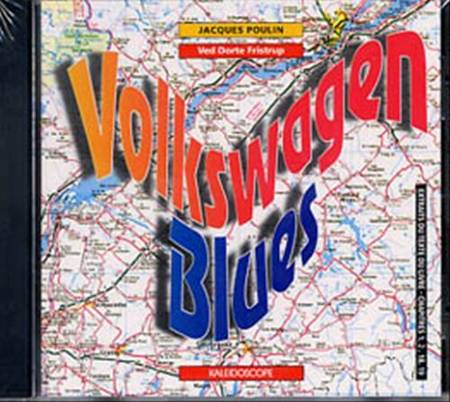 Volkswagen blues. cd kal af Dorte Fristrup