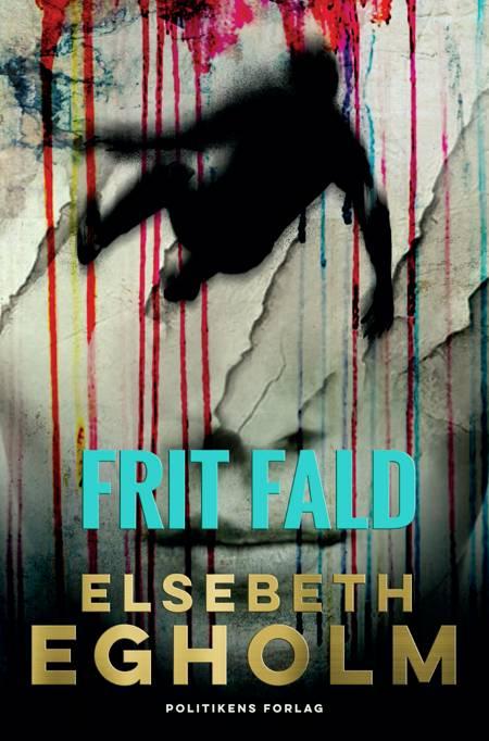 Frit fald af Elsebeth Egholm