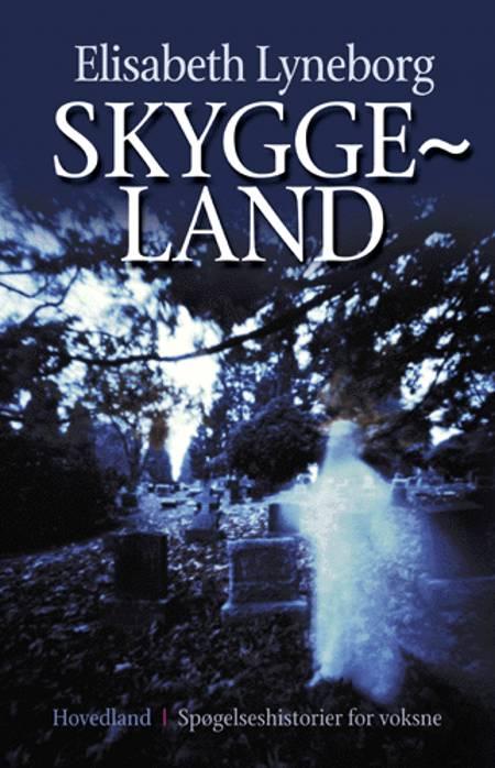 Skyggeland af Elisabeth Lyneborg