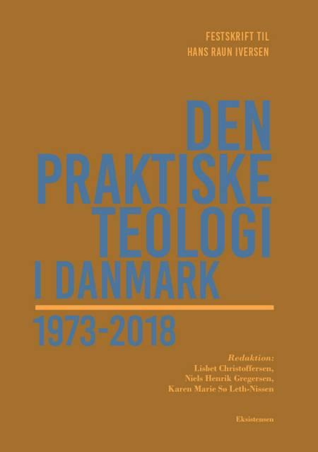 Den praktiske teologi i Danmark 1973-2018 af Karen Marie Sø Leth-Nissen