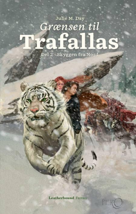Grænsen til Trafallas, del 2 af Julie M. Day